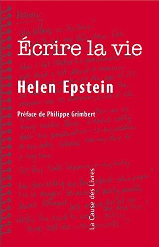 Écrire la vie: Non-fiction, vérité et psychanalyse par Helen Epstein