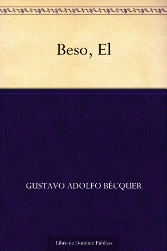 El Beso (Spanish Edition)