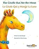The Giraffe That Ate the Moon