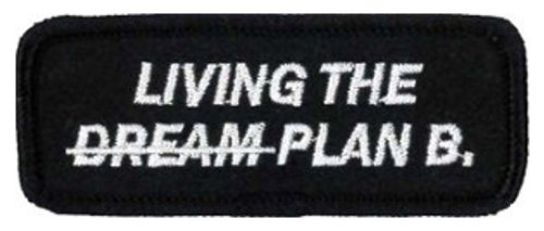 living-the-dream-plan-b-embroidered-patch-8cm-x-3cm3-1-4-x-1-1-4