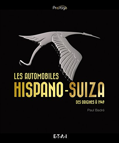 les-automobiles-hispano-suiza-des-origines-a-1949
