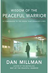 WISDOM OF THE PEACEFUL WARRIOR: New Light on the Peaceful Warrior Teachings (English Edition) Formato Kindle
