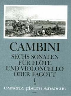 6 SONATEN BD 1 (1-3) - arrangiert für Querflöte - Violoncello - (Fagott) [Noten / Sheetmusic] Komponist: CAMBINI GIOVANNI GIUSEPPE