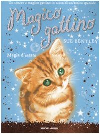 Magia d'estate. Magico gattino: 1