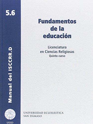 Fundamentos de la educación (Manuales del ISCCRR)