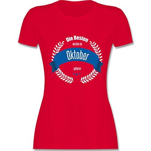 Geburtstag - Die Besten werden im Oktober geboren - tailliertes Premium T-Shirt mit Rundhalsausschnitt für Damen Rot