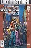 Der ultimative Spider-Man Band 68 SEP 2009 Beziehungen Ultimatum