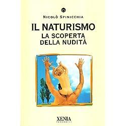 Il naturismo. La scoperta della nudità