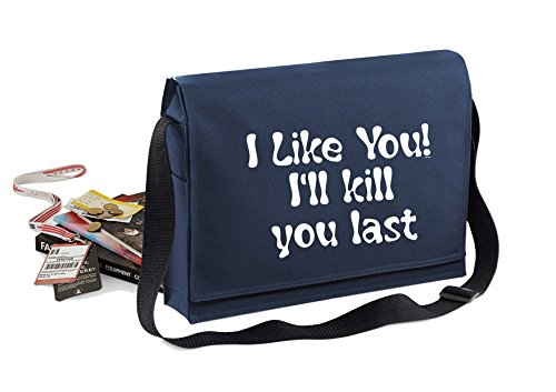 I Like You-Unisex-lustige Sprüche Neuheit Bagbase Konferenz Messenger Bag- Navy blau
