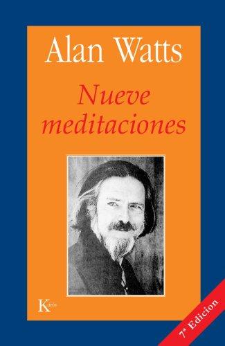 Nueve Meditaciones (Sabiduría Perenne) por Alan Watts