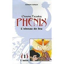 Phénix, l'oiseau de feu, tome 1