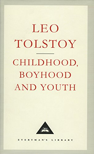 Childhood, Boyhood And Youth (Everyman's Library Classics)