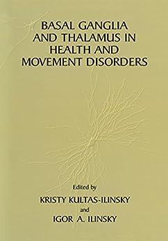 Basal Ganglia And Thalamus In Health And Movement Disorders por Kristy Kultas-ilinsky epub