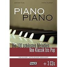 Piano Piano mittelschwer. Notenbuch mit 3 CDs