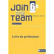 Anglais 6e Join the Team A1/A2 : Livre du professeur
