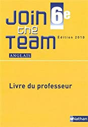 Anglais 6e Join the Team A1/A2 : Livre du professeur