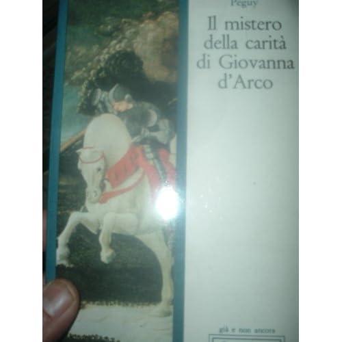 Il Mistero Della Carità Di Giovanna D'arco