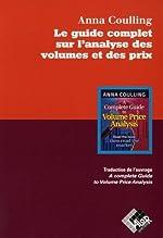 Le guide complet sur l'analyse des volumes et des prix de Anna COULLING