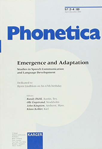 Emergence and Adaptation: Studies in Speech Communication and Language Development Dedicated to Bjoern Lindblom on his 65th birthday. Special Topic to Bjorn Lindblom on His 65th Birthday