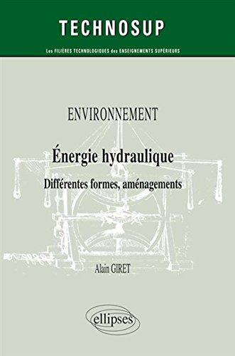Environnement Énergie Hydraulique Différentes Formes Aménagements Niveau B par Alain Giret