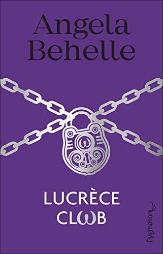 Lucrèce Club (Romans) par  Pygmalion