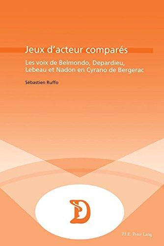 Jeux D'acteurs Compares: Les Voix de Belmondo, Depardieu, Lebeau et Nadon en Cyrano de Bergerac