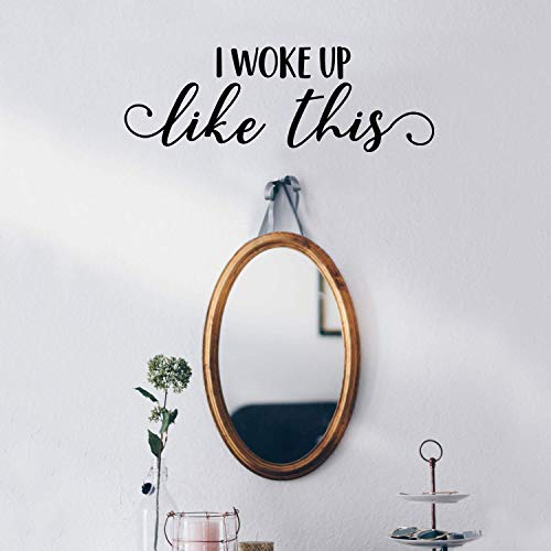IMPRINTED DESIGNS WALL DECALS Wandtattoo aus Vinyl I Woke Up Like This 21,6 x 63,5 cm Trendy Funny Spiegel Cursive Zitat für Zuhause,