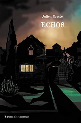 Echos par Julien Oreste