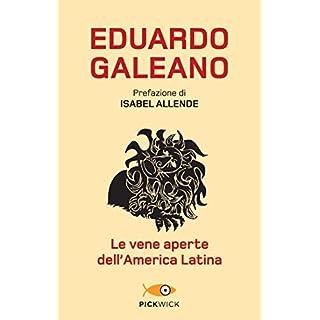 Le vene aperte dell'America Latina (Italian Edition)