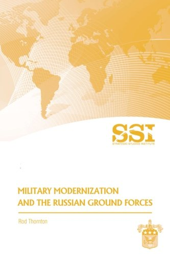 Military Modernization and the Russian Ground Forces -