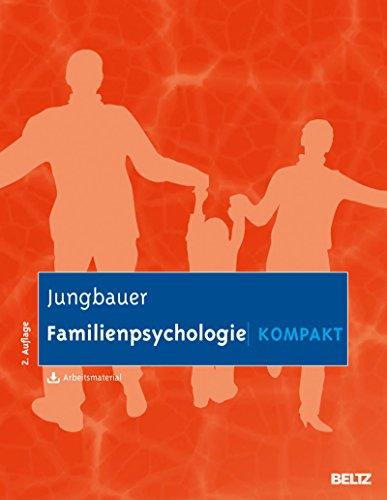 Familienpsychologie kompakt: Mit Arbeitsmaterial zum Download