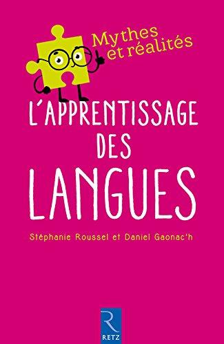 L'apprentissage des langues (Mythes et réalités)