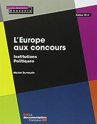 L'Europe aux concours - Institutions - Politiques