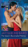 The Italian's Blackmailed Mistress (Mills & Boon Modern) (Bedded by Blackmail, Book 13)