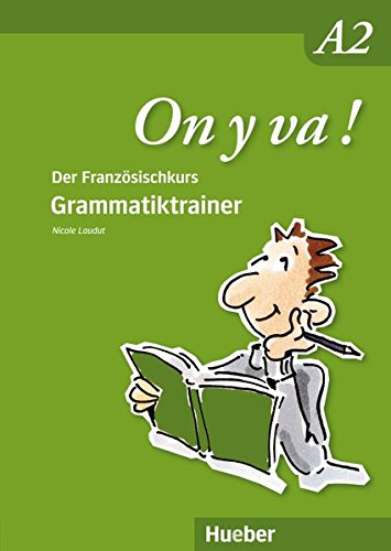On y va ! A2: Grammatiktrainer