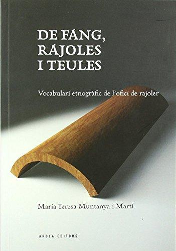 De Fang, Rajoles I Teules (Fora de col·lecció) por Maria-Teresa Muntanya i Martí