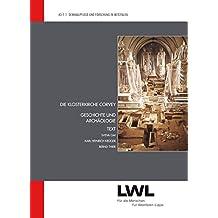 Die Klosterkirche Corvey: Geschichte und Archäologie (Denkmalpflege und Forschung in Westfalen)
