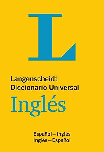 Langenscheidt Diccionario Universal Inglés: Englisch-Spanisch/Spanisch-Englisch (Langenscheidt Diccionarios Universales)