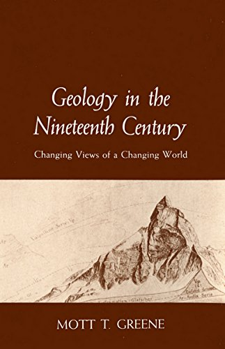 Geology in the Nineteenth Century: Changing Views of a Changing World (Cornell History of Science) (English Edition)