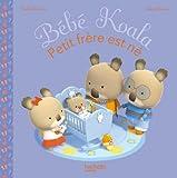 Mon Petit Frere Est Ne (Bebe Koala)