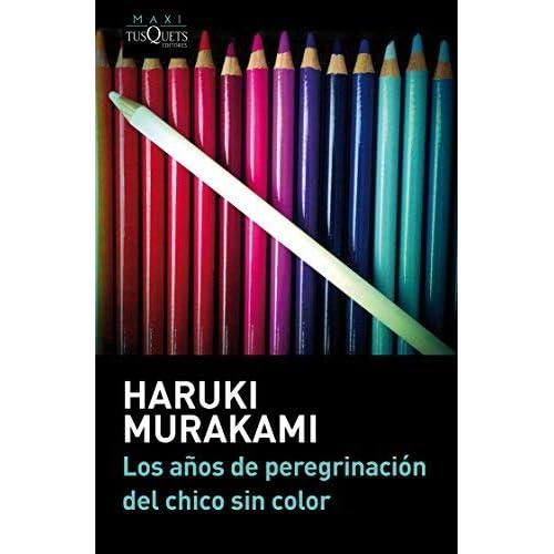 [(Los años de peregrinación del chico sin color)] [By (author) Haruki Murakami] published on (October, 2014)