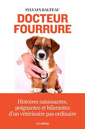 Docteur Fourrure - Sylvain Balteau sur Bookys