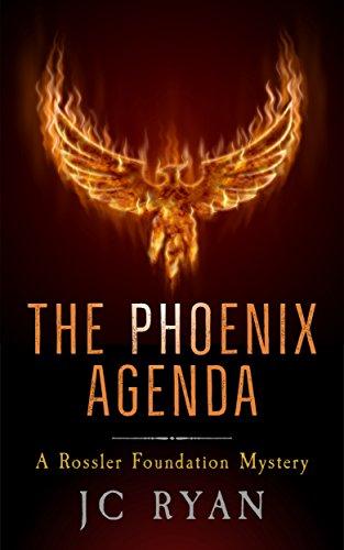 The Phoenix Agenda: A Thriller (A Rossler Foundation Mystery ...