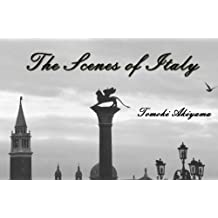 The Scenes of Italy (English Edition)