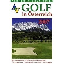Albrecht Golf Guide. Golf in Österreich 2007