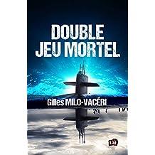 Double jeu mortel (38 rue du Polar)