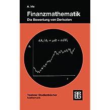 Finanzmathematik: Die Bewertung von Derivaten (Teubner Studienbücher Mathematik)