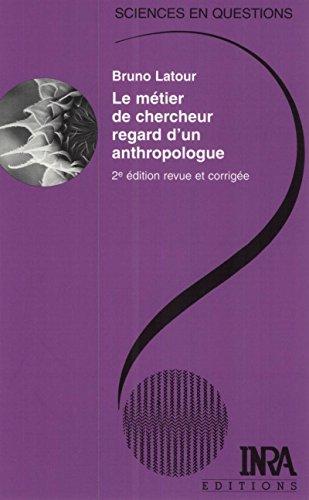 En ligne Le métier de chercheur. Regard d'un anthropologue: 2e édition revue et corrigée epub, pdf