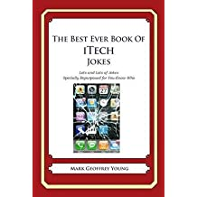 [(The Best Ever Book of Money Saving Tips for Itechs : Creative Ways to Cut Your Costs, Conserve Your Capital and Keep Your Cash)] [By (author) Mark Geoffrey Young] published on (October, 2014)