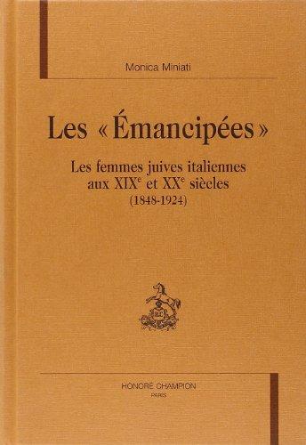 Les émancipées : les femmes juives italiennes au...